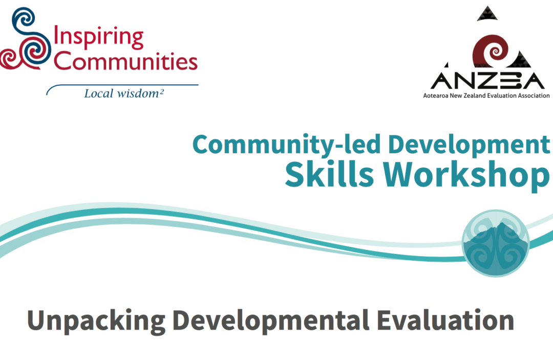 Developmental Evaluation Workshop, 7 March, Auckland